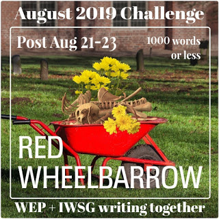 RED WHEELBARROW August Challenge