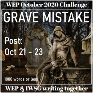 October Image WEP Grave Mistake
